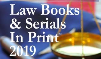 Press Release: 2019 US Law Books & Serials in Print