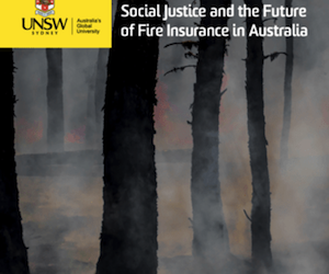 Report: Social justice and the future of fire insurance in Australia