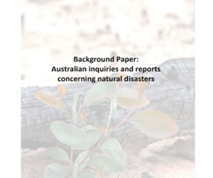 Background paper: Australian inquiries and reports concerning natural disasters