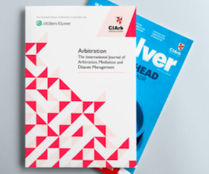 Chartered Institute of Arbitrators Publish With Kluwer