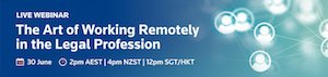 Thomson Reuters' The Art of Working Remotely in the Legal Profession webinar.