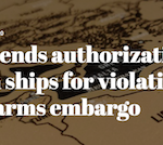 UN extends authorization to search ships for violations of Libya arms embargo
