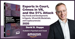 New Title: Esports in Court, Crimes in VR, and the 51% Attack: Key Trends and Developments in Esports, VR and AR