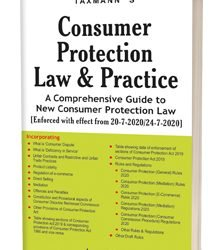 India:  Consumer Protection Law & Practice A Comprehensive Guide to New Consumer Protection Law