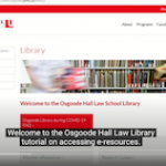 Osgoode Hall Law School-Accessing Law Library E-Resources