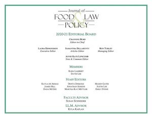 USA: Journal of Food Law and Policy Names Editorial Board, Members, Staff Editors