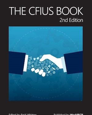 The CFIUS Book (2nd edition) NEW!