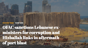 ('OFAC') has designated two Lebanese former ministers for corruption and for having links with the banned group Hizballah.