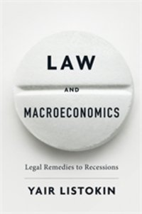 Law and Macroeconomics: Legal Remedies to Recessions Wins  Gaddis Smith International Book Prize