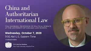 China and Authoritarian International Law – Wednesday, October 7, 2020