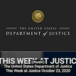 US Justice Dept: This Week at Justice – October 23, 2020