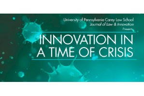 Journal of Law & Innovation  –  Innovation in a Time of Crisis.