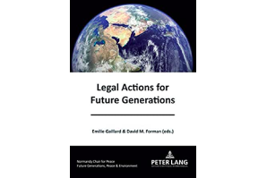 Legal Actions for Future Generations – Environmental Law Program Director David M. Forman, Uni Hawaii