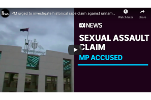 Australia: PM urged to investigate historical rape claim against unnamed Cabinet Minister | ABC News