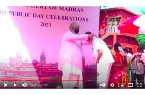 HIGH COURT OF MADRAS   REPUBLIC DAY CELEBRATIONS – 2021