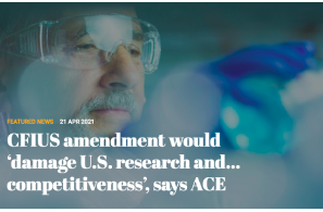 CFIUS amendment would 'damage U.S. research and…competitiveness', says ACE