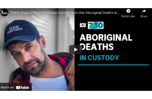 Australia: Thirty years on from the Royal Commission into Aboriginal Deaths in Custody | 7.30 Report