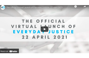 Australia: The Official Virtual Launch of Everyday Justice – 22 April 2021