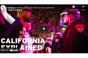 California's Police Use-of-Force Law Explained