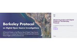 MAY  06 2021  Advancing Justice with Digital Evidence: The Berkeley Protocol