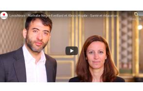 May 4 2021:  LexisNexis (FRANCE) – Nathalie Nègre-Eveillard et Alexis Hojabr – Santé et éducation