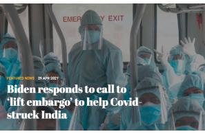 Biden responds to call to 'lift embargo' to help Covid-struck India