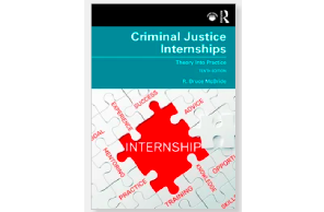 Criminal Justice Internships Theory Into Practice