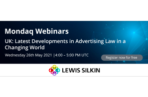 Latest Developments in Advertising Law in a Changing World