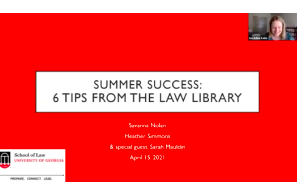 University of Georgia School of Law Library – Summer Success: Top Tips from the Law Library