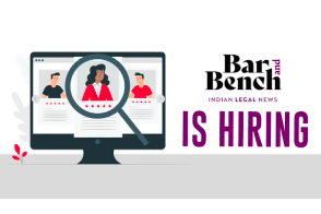 We are hiring! Bar & Bench is looking for court reporters, corporate reporters, desk correspondents and social media managers