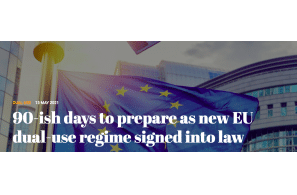 90-ish days to prepare as new EU dual-use regime signed into law