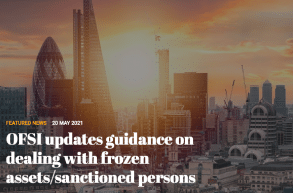 OFSI updates guidance on dealing with frozen assets/sanctioned persons