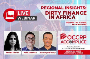 Regional Insights: Dirty Finance In Africa – Tuesday, June 15