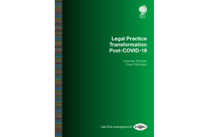 Globe Law & Business: Special Report – Legal Practice Transformation Post-COVID-19
