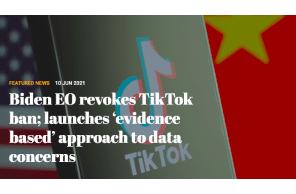 Biden EO revokes TikTok ban; launches 'evidence based' approach to data concerns