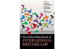 Book review: The Oxford Handbook of International Refugee Law, edited by Costello, Foster and McAdam