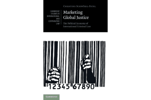 """Critical Legal Thinking: New Book Series – 1st Off The rank.. """"Marketing Global Justice (Cambridge University Press, 2021)"""""""