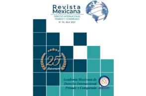 Mexican Journal of Private International Law Celebrating  25th Anniversary  With IssueNo 45 –