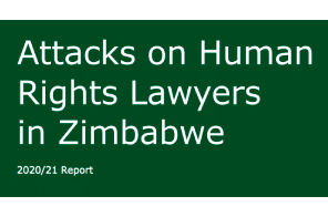 New  Report Published On Attacks On Human Rights Lawyers In Zimbabwe