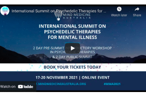 Mind Medicine: International Summit on Psychedelic Therapies for Mental Illness: 17-20 November 2021 - Online Event