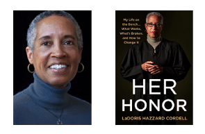 Her Honor: My Life on the Bench…What Works, What's Broken, and How to Change It