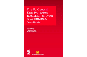 Globe Law & Books: The EU General DataProtection Regulation (GDPR): A Commentary, Second Edition