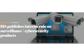 BIS publishes interim rule on surveillance / cybersecurity products